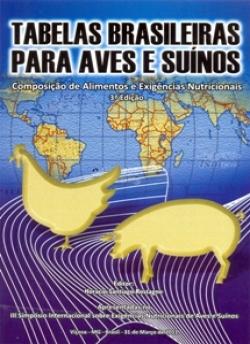 Tabelas Brasileiras para Aves e Suínos - 3ª Edição