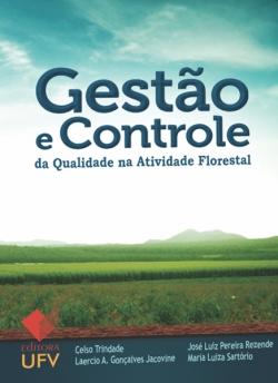 Gestão e Controle da Qualidade na Atividade Florestal
