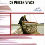 TÉCNICAS DE TRANSPORTE DE PEIXES VIVOS - 3.EDIÇÃO