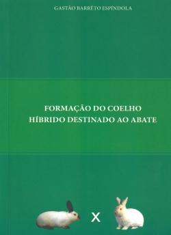 Formação do Coelho Híbrido Destinado ao Abate