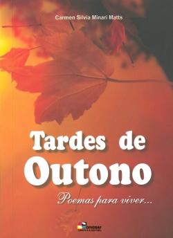 Tardes de Outono - Poemas para Viver