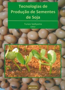 Tecnologias de Produção de Sementes de Soja