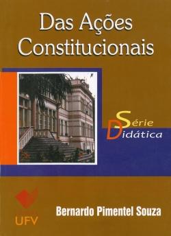 Das Ações Constitucionais - Série Didática
