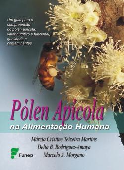 Pólen Apícola na Alimentação Humana