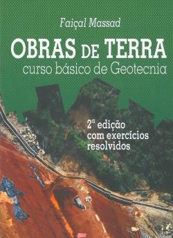 Obras de Terra Curso Básico de Geotecnia 2ª Edição com Exercícios Resolvidos