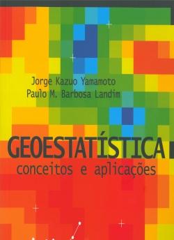 Geoestatística Conceitos e Aplicações