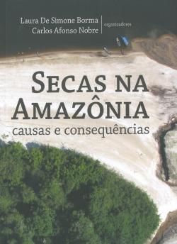 Secas na Amazônia Causas e Consequências