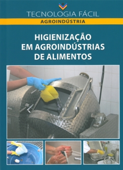 Higienização em Agroindústrias de Alimentos