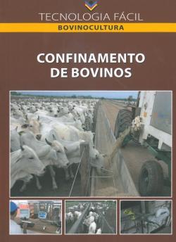 Confinamento de Bovinos - Tecnologia Fácil