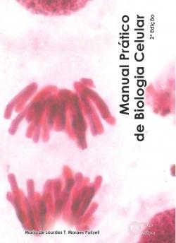 Manual Prático de Biologia Celular 2ª Edição