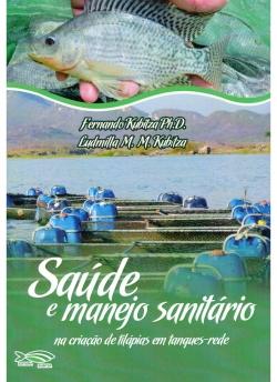 Saúde e Manejo Sanitário na Criação de Tilápias em Tanques - Rede