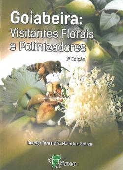 Goiabeira: Visitantes Florais e Polinizadores