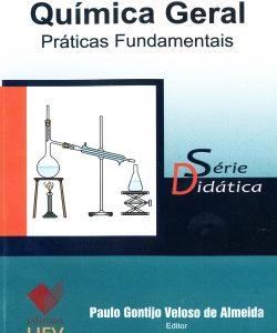 Química Geral Práticas Fundamentais - Série Didática