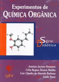 Experimentos de Química Orgânica - Série Didática