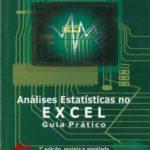 Análises Estatísticas no Excel - Guia Prático 2ª Edição