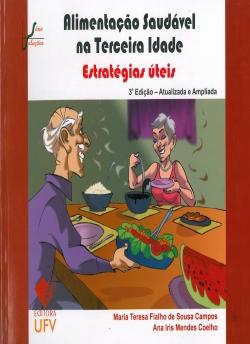 Alimentação Saudável na Terceira Idade Estratégias Úteis 3ª Edição