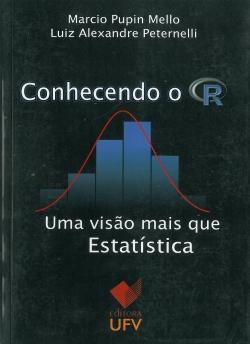 Conhecendo o R Uma visão mais que Estatística