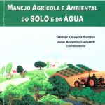 Tópicos em Manejo Agrícola e Ambiental do Solo e da Água