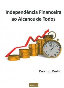 Independência Financeira ao Alcance de Todos