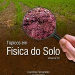 Tópicos em Física do Solo Volume 03