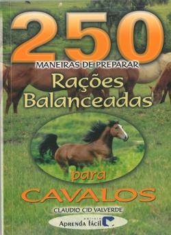250 Maneiras de Preparar Rações Balanceadas