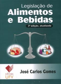 Legislação de Alimentos e Bebidas 3ª Edição Atualizada
