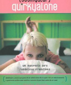 SóSingular - Um Manifesto para Românticos Irredutíveis