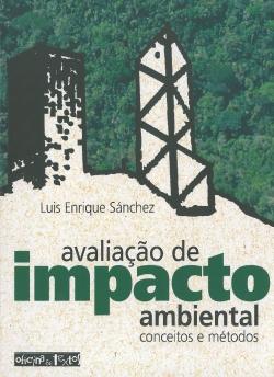 Avaliação de Impacto Ambiental Conceitos e Métodos