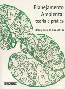 PLANEJAMENTO AMBIENTAL - TEORIA E PRÁTICA