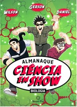 Almanaque Ciência em Show Biologia
