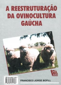 A Reestruturação da Ovinocultura Gaúcha