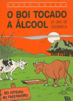 O Boi Tocado a Álcool