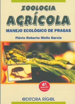 Zoologia Agrícola Manejo Ecológico de Pragas 4ª Edição
