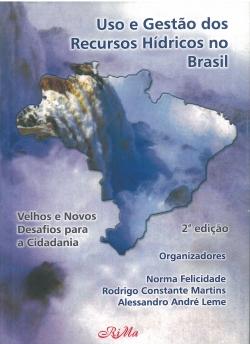 Uso e Gestão dos Recursos Hídricos no Brasil - 2ª Edição