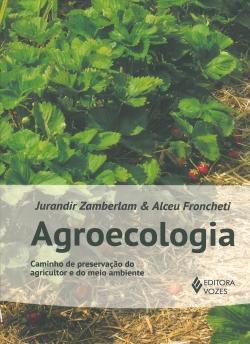 Agroecologia - Caminho de Preservação do Agricultor e do Meio Ambiente