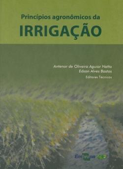 Princípios Agronômicos da Irrigação