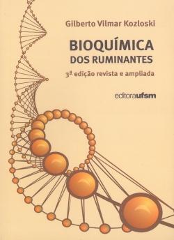 Bioquímica dos Ruminantes - 3ª Edição