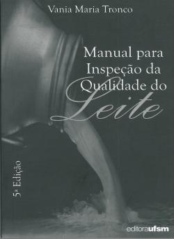 Manual para Inspeção da Qualidade do Leite