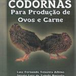 Criação de Codornas Para Produção de Ovos e Carne