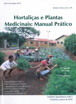 Hortaliças e Plantas Medicinais: Manual Prático