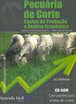 Pecuária de Corte - Custos de Produção e Análise Econômica