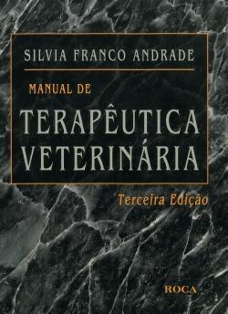 Manual de Terapêutica Veterinária - 3ª Edição