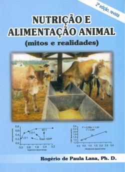 Nutrição e Alimentação Animal (Mitos e Realidades)