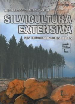 Silvicultura Extensiva nos Empreendimentos Rurais