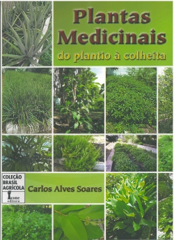 Plantas Medicinais do Plantio à Colheita