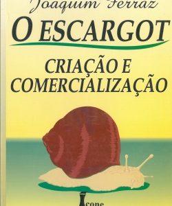 O Escargot - Criação e Comercialização