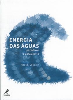 Energia das Águas Paradoxo e Paradigma