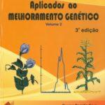 Modelos Biométricos Aplicados ao Melhoramento Genético - Volume 2 - 3ª Edição