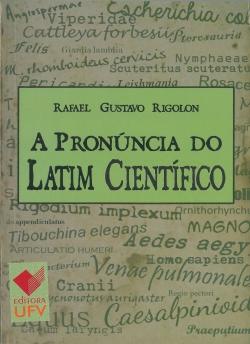 A Pronúncia do Latim Científico