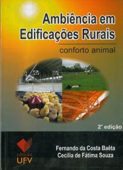 Ambiência em Edificações Rurais: Conforto Animal - 2ª Edição